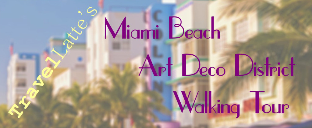 Miami Beach Art Deco District Walking Tour - Banner