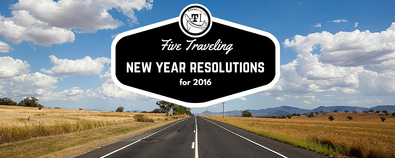 Five Traveling New Year Resolutions For 2016