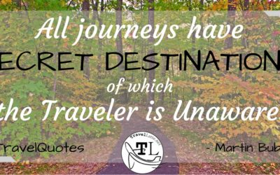 Travel Quotes - All Journeys have Secret Destinations - via @TravelLatte.net